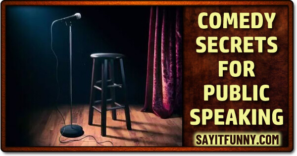 stand-up comedy tactics to make speeches funny